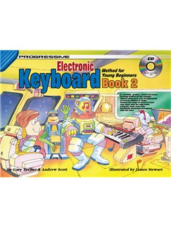 Progressive Electronic Keyboard Method For Young Beginners: Book 2 Books and CDs | Keyboard