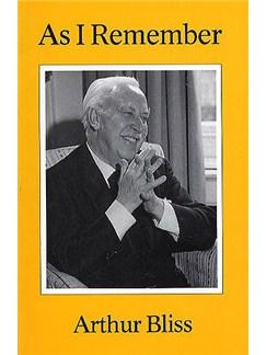 Arthur Bliss: As I Remember Books |