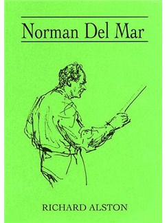 Richard Alston: Norman Del Mar Books |