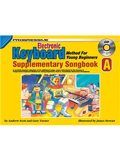 Progressive Electronic Keyboard Method For Young Beginners: Supplementary Song Book A Books and CDs | Keyboard