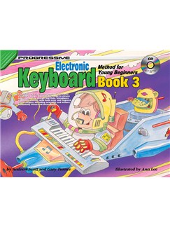 Progressive Electronic Keyboard Method For Young Beginners: Book 3 Bog og CD | Keyboard