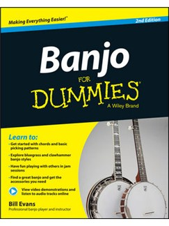 Banjo For Dummies: Second Edition (Book/Online Video And Audio Instruction) Books | Banjo