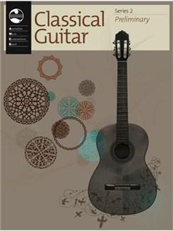 AMEB Classical Guitar Series 2 Preliminary Books | Guitar