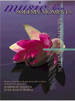 Music For Solemn Moments Books | Organ