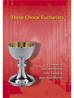 Three Choral Eucharists Books | SATB, Organ Accompaniment