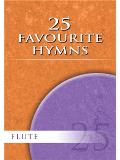 25 Favourite Hymns - Flute Books and CDs | Flute