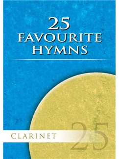 Twenty Five Favourite Hymns - Clarinet Books and CDs | Clarinet