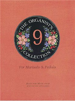 The Organist's Collection: Book Nine Books | Organ
