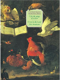 Felix Mendelssohn: O For The Wings Of A Dove/O Rest In The Lord Books |