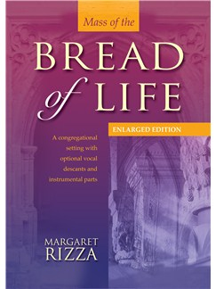 Margaret Rizza: Mass Of The Bread Of Life Books | Unison, Piano Accompaniment