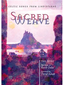 Keith Duke: Sacred Weave - Vocal Score Books | SATB