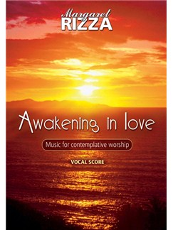 Margaret Rizza: Awakening In Love Vocal Score Books | Voice