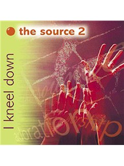The Source 2 - I Kneel Down (CD) CD |