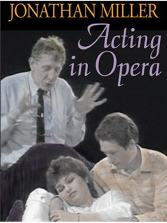 The BBC Acting Series: Jonathan Miller - Acting In Opera DVDs / Videos |