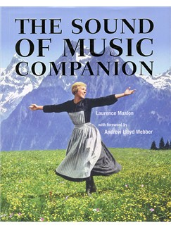 Laurence Maslon: The Sound Of Music Companion Books |