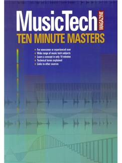 MusicTech Magazine: 10 Minute Masters Books |