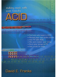 Making Music With Sonic Foundry Acid Books |