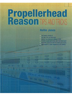 Propellerhead Reason - Tips And Tricks Books |