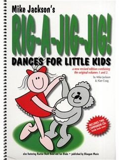 Mike Jackson/Alan Craig: Rig-A-Jig-Jig! - Dances For Little Kids Books and CDs | Melody Line, Lyrics & Chords (with Chord Symbols)