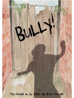 Jo Sands/Ruth Kenward: Bully! Books and CDs | Voice