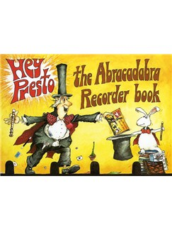 Hey Presto! The Abracadabra Recorder Book Books | Recorder