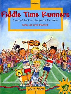 Kathy And David Blackwell: Fiddle Time Runners - Book 2 (Violin) CD y Libro | Violín