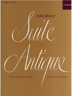 John Rutter: Suite Antique For Flute And Piano Books | Flute, Piano Accompaniment