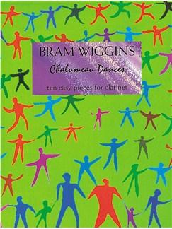 Bram Wiggins: Chalumeau Dances Books | Clarinet, Piano Accompaniment