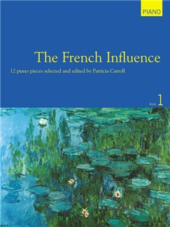 The French Influence - Book One Books | Piano