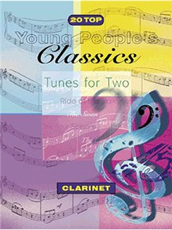 20 Top Young People's Classics Tunes For Two Books | Clarinet (Duet)