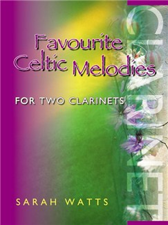 Favourite Celtic Melodies For Two Clarinets Books | Clarinet