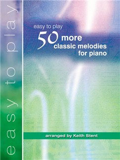 Easy To Play 50 More Classic Melodies For Piano Books | Piano