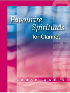 Favourite Spirituals For Clarinet Books | Clarinet