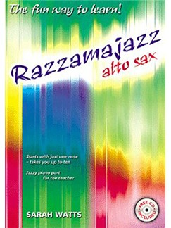 Sarah Watts: Razzamajazz - Alto Sax Books and CDs | Alto Saxophone