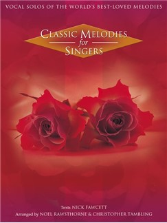 Classic Melodies For Singers Books |