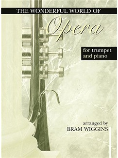 The Wonderful World Of Opera For Trumpet And Piano Books | Trumpet, Piano Accompaniment