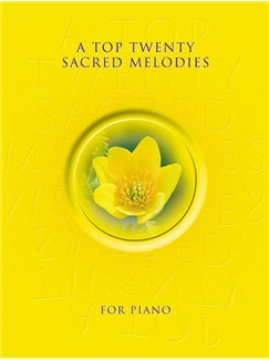 A Top Twenty Sacred Melodies For Piano Books | Piano