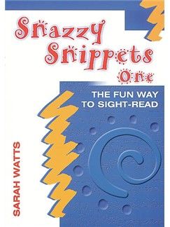 Sarah Watts: Snazzy Snippets Book One Books | Piano