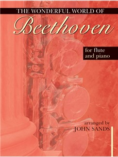 The Wonderful World Of Beethoven For Flute And Piano Books | Flute