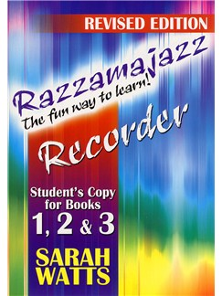 Sarah Watts: Razzamajazz Recorder Student Books 1-3 (Revised Edition ) Books | Soprano (Descant) Recorder