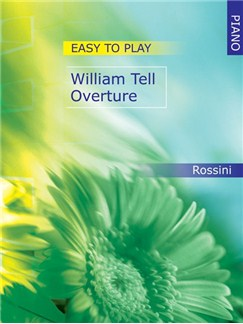 Easy To Play William Tell Overture Books | Piano