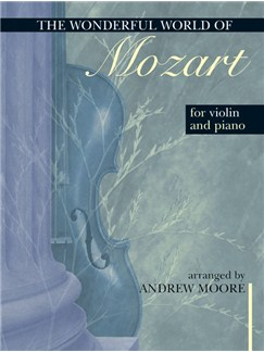 The Wonderful World Of Mozart For Violin And Piano Books | Violin