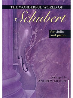 The Wonderful World Of Schubert (Violin/Piano) Books | Violin, Piano Accompaniment