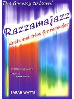 Sarah Watts: Razzamajazz Duets And Trios For Recorder Books | Recorder Ensemble