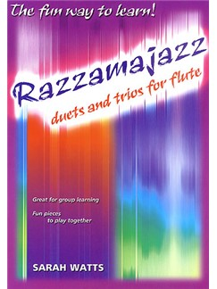 Sarah Watts: Razzamajazz Duets And Trios For Flute Books | Flute