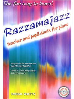 Sarah Watts: Razzamajazz Teacher And Pupil Duets For Piano Books and CDs | Piano Duet