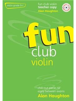 Alan Haughton: Fun Club Violin Grades 0-1 (Teacher Copy) Books and CDs | Violin, Piano Accompaniment