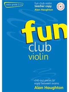 Alan Haughton: Fun Club Violin Grades 2-3 - Teacher Copy Books and CDs | Violin, Piano Accompaniment