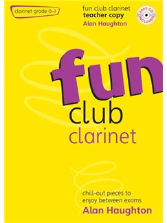 Alan Haughton: Fun Club Clarinet Grades 0-1 (Teacher's Book) Books and CDs | Clarinet, Piano Accompaniment