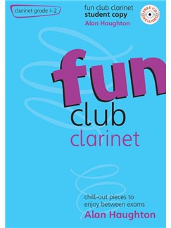 Alan Haughton: Fun Club Clarinet Grades 1-2 (Student Edition) Books and CDs | Clarinet